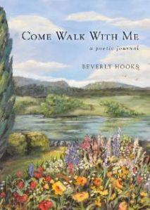 Come Walk With Me - A Poetic Journal